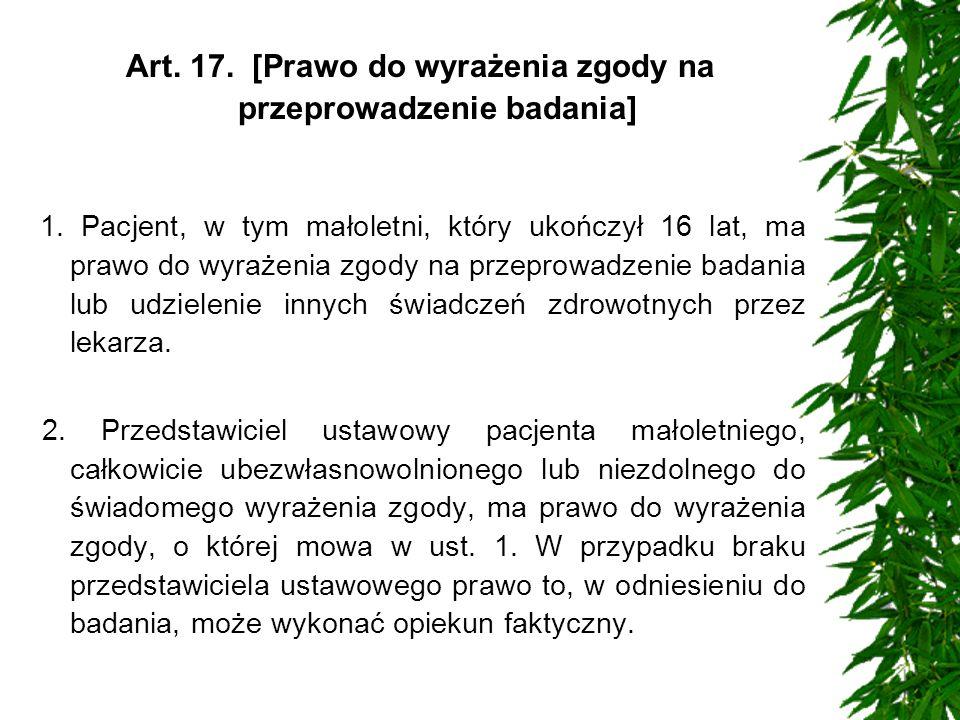Art. 17. [Prawo do wyrażenia zgody na przeprowadzenie badania]